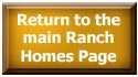 Return to the main Ranch Homes Web page